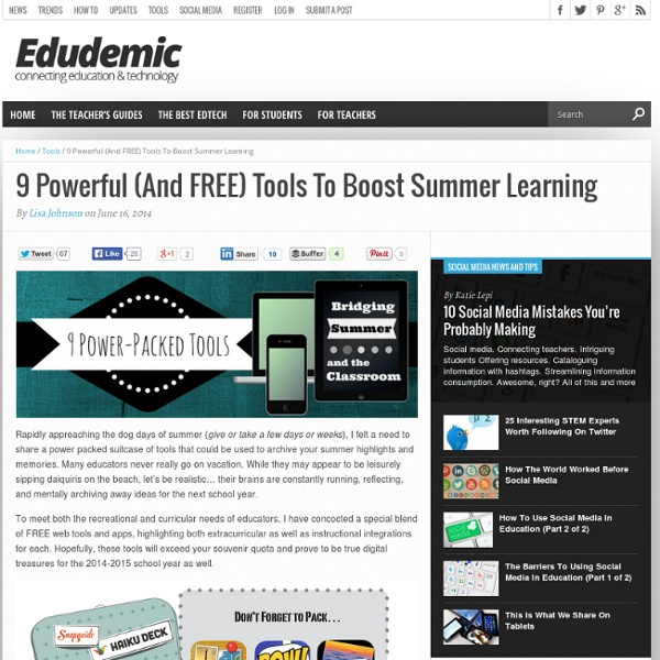 9 Powerful (And FREE) Tools To Boost Summer Learning