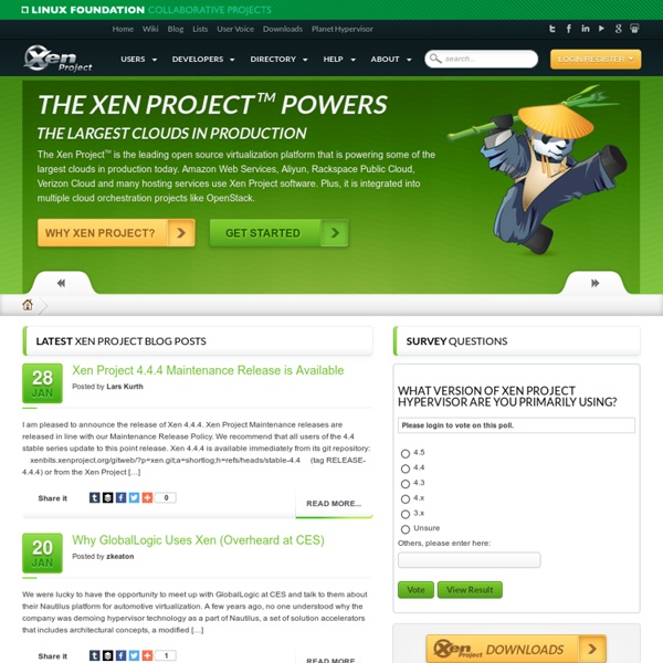 The Xen Project, the powerful open source industry standard for virtualization.