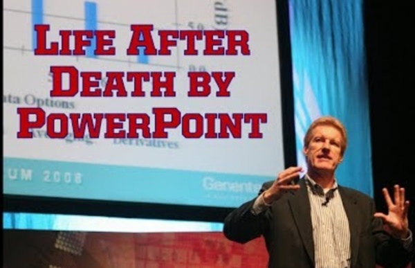 Life After Death by PowerPoint 2012 by Don McMillan
