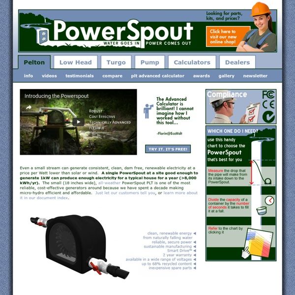 PowerSpout - Water goes in, Power comes out