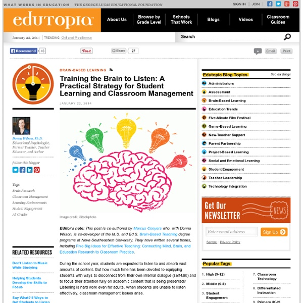 Training the Brain to Listen: A Practical Strategy for Student Learning and Classroom Management