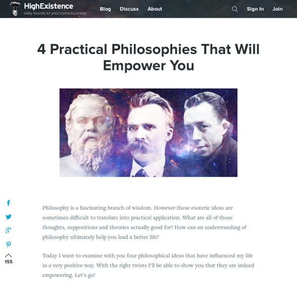 4 Practical Philosophies That Will Empower You