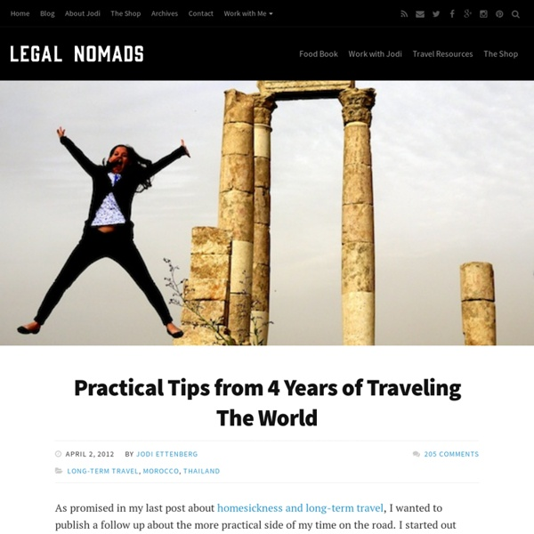 Practical Tips from Four Years of World Travel : Legal Nomads
