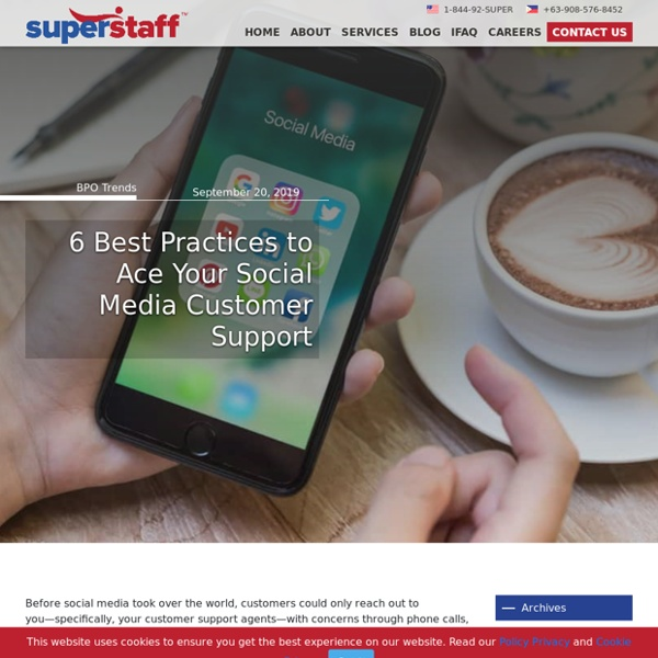 6 Best Practices to Ace Your Social Media Customer Support - SuperStaff BPO