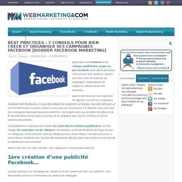 Best practices : 7 conseils pour bien créer et organiser ses campagnes Facebook [Dossier Facebook Marketing]