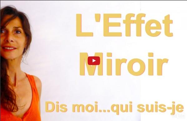 Pratiquer l'effet Miroir - Attitude 2