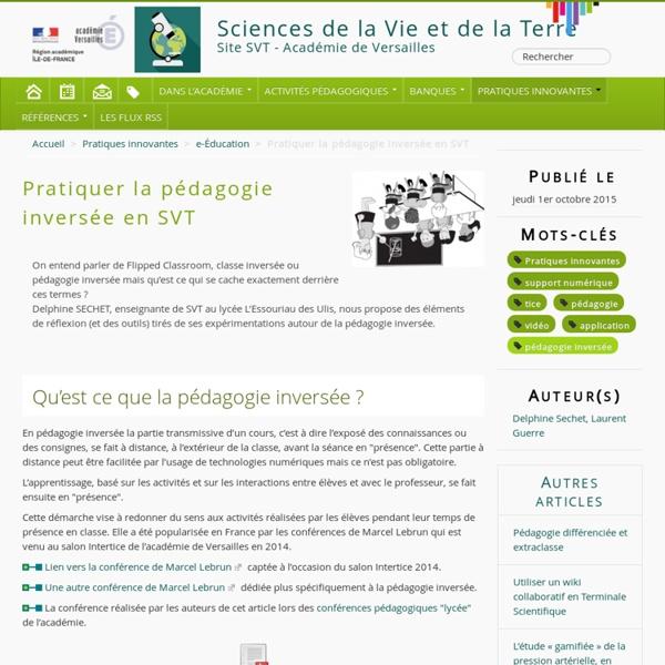 Pratiquer la pédagogie inversée en SVT - Les SVT dans l'académie de Versailles