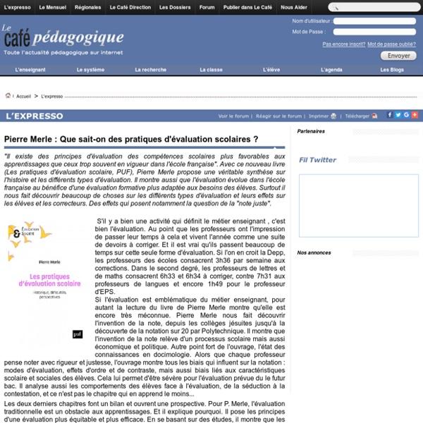 Pierre Merle : Que sait-on des pratiques d'évaluation scolaires ?