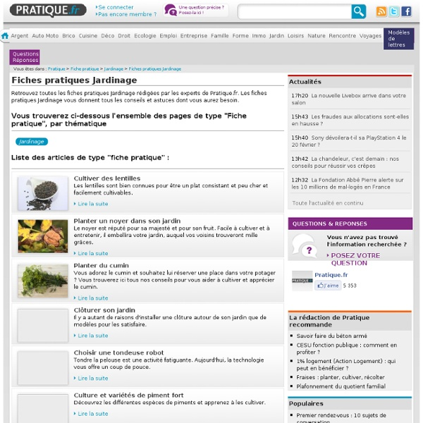 """Fiches pratiques Jardinage : Tous les articles de type """"Fiche pratique"""" de la rubrique Jardinage"""