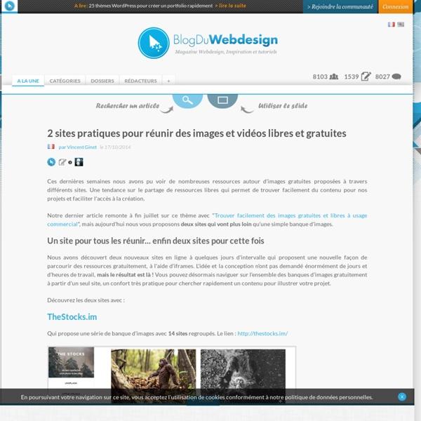 2 sites pratiques pour réunir des images et vidéos libres et gratuites
