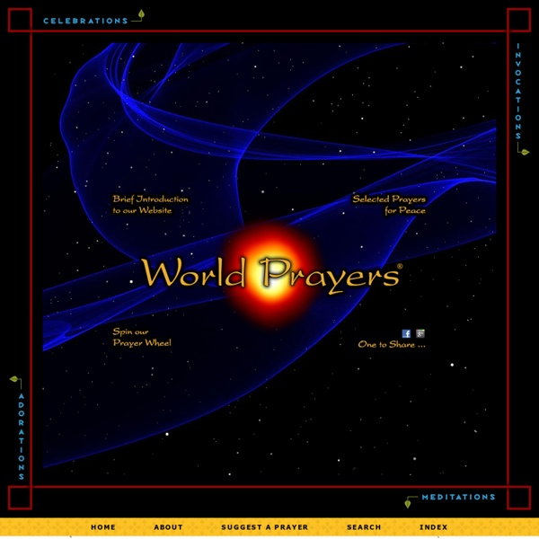 World Prayers - Prayer Archive (prayers from all traditions)