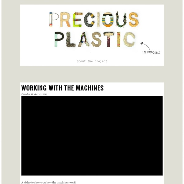 Precious plastic - Recycled Plastic tools