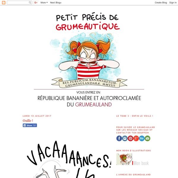 Petit précis de Grumeautique - Blog illustré