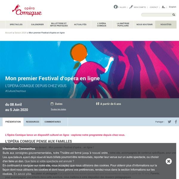 Mon premier Festival d'opéra en ligne
