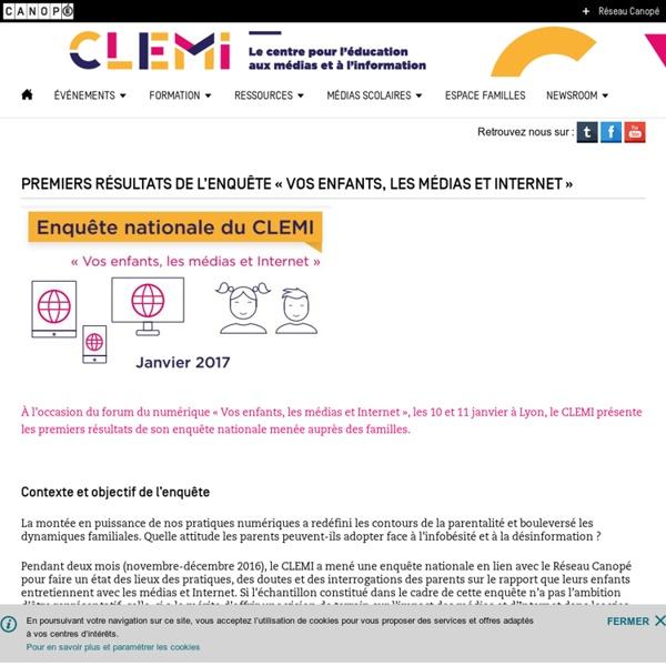 Premiers résultats de l'enquête « vos enfants, les médias et Internet »- CLEMI