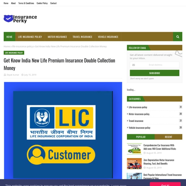 Get Know India New Life Premium Insurance Double Collection Money