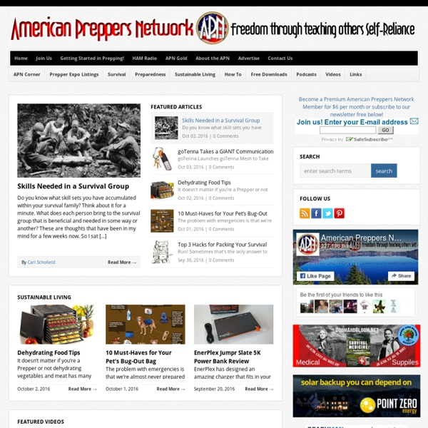 American Preppers Network - National Family Preparedness and Self-Reliance Organization