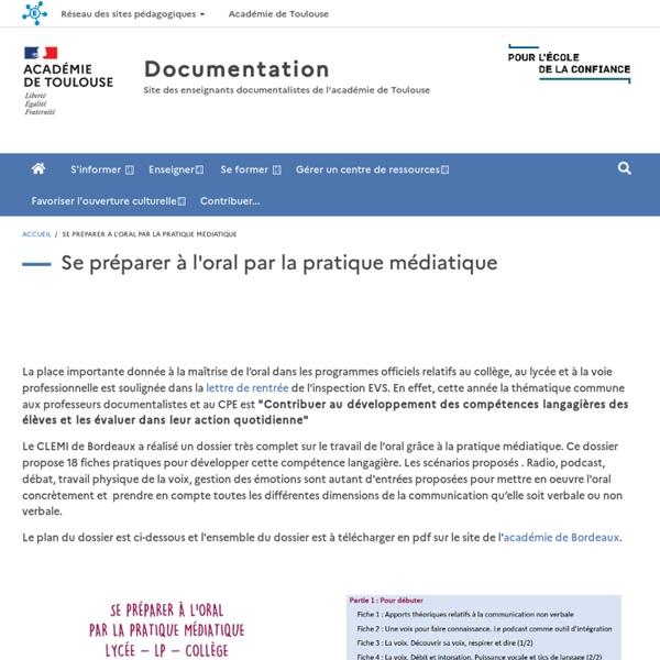 Se préparer à l'oral par la pratique médiatique, dossier du Clemi Bordeaux