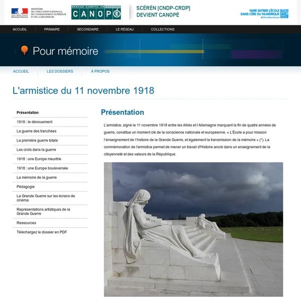 Présentation du dossier «L'armistice du 11 novembre 1918»-Pour mémoire-CNDP