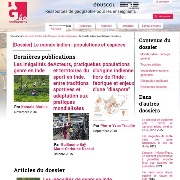 """Dossier Geoconfluences - """"Le monde indien : populations et espaces"""""""