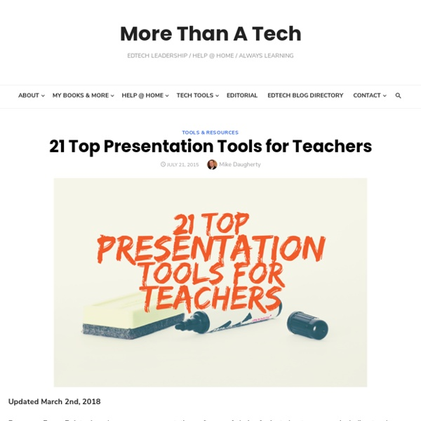 21 Top Presentation Tools for Teachers - More Than A Tech