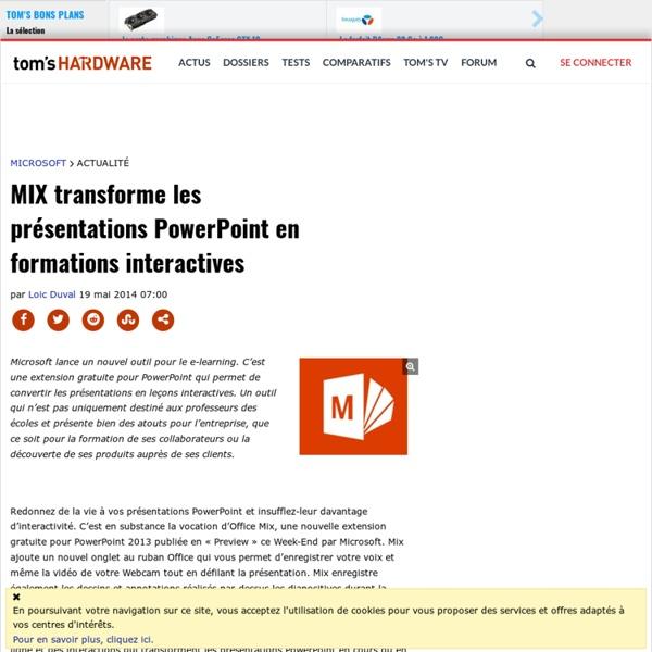 MIX transforme les présentations PowerPoint en formations interactives