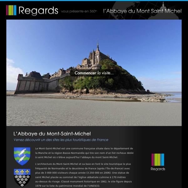 Regards vous présentent la visite immersive en 360° du Mont Saint Michel - Agence multimédias