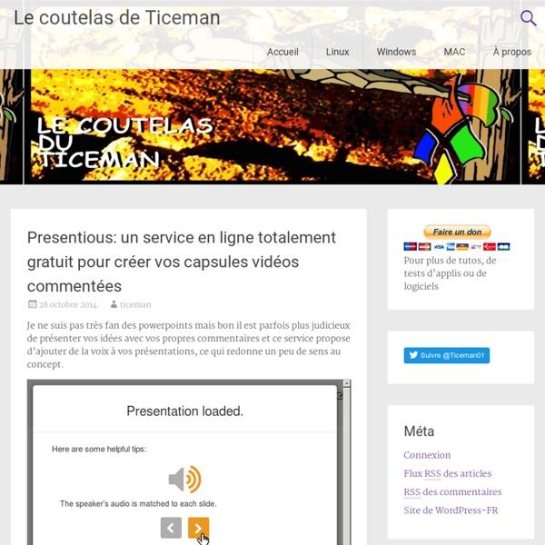 Presentious: un service en ligne totalement gratuit pour créer vos capsules vidéos commentées
