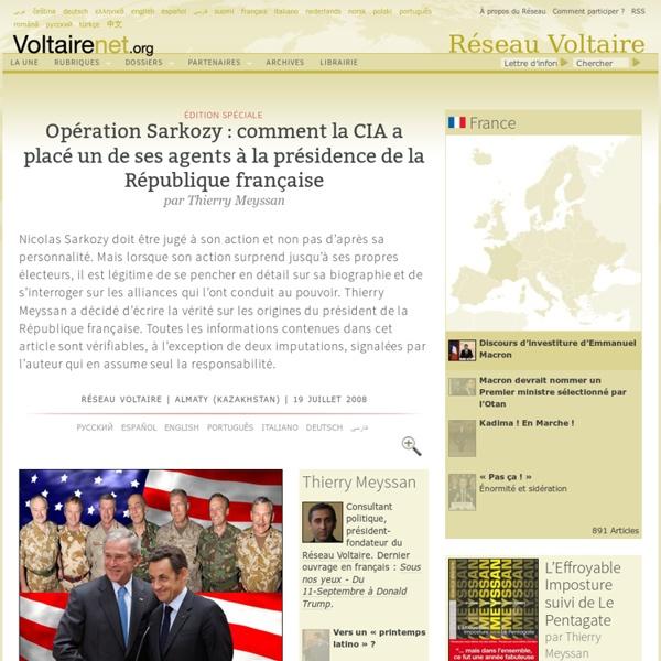 Opération Sarkozy : comment la CIA a placé un de ses agents à la présidence de la République française