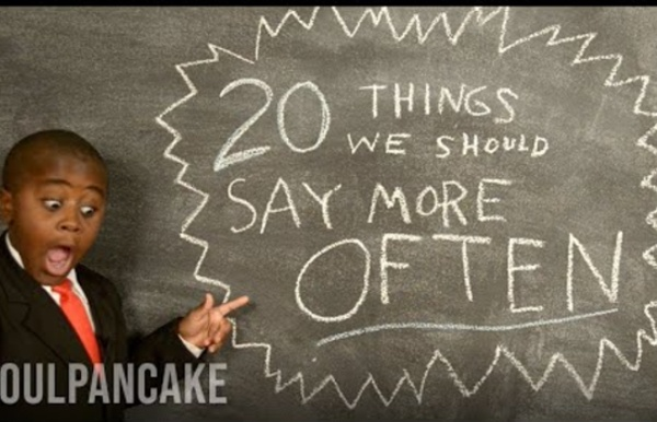 Kid President's 20 Things We Should Say More Often