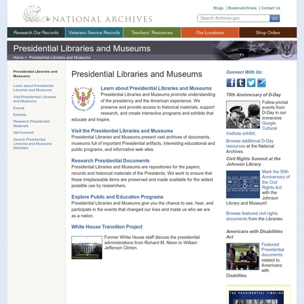 National Archives Presidential Libraries and Museums Main Page