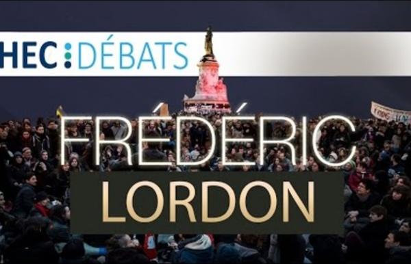 Frédéric Lordon à HEC Débats - Conférence - Présidentielles 2017, Nuit Debout, Capitalisme