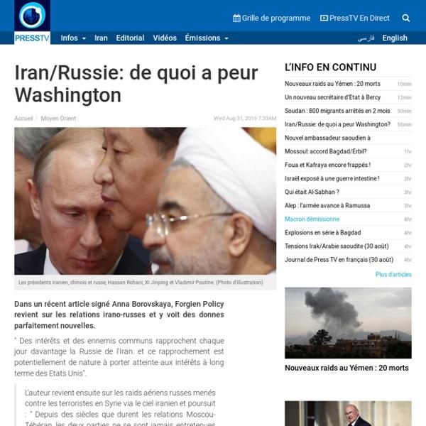 Iran/Russie: de quoi a peur Washington?