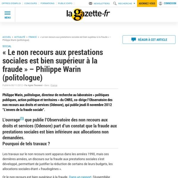 « Le non recours aux prestations sociales est bien supérieur à la fraude » - Philippe Warin (politologue)