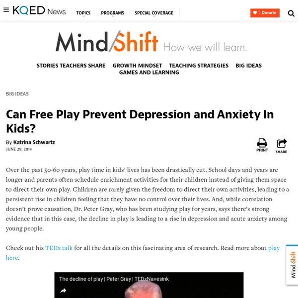 Can Free Play Prevent Depression and Anxiety In Kids?