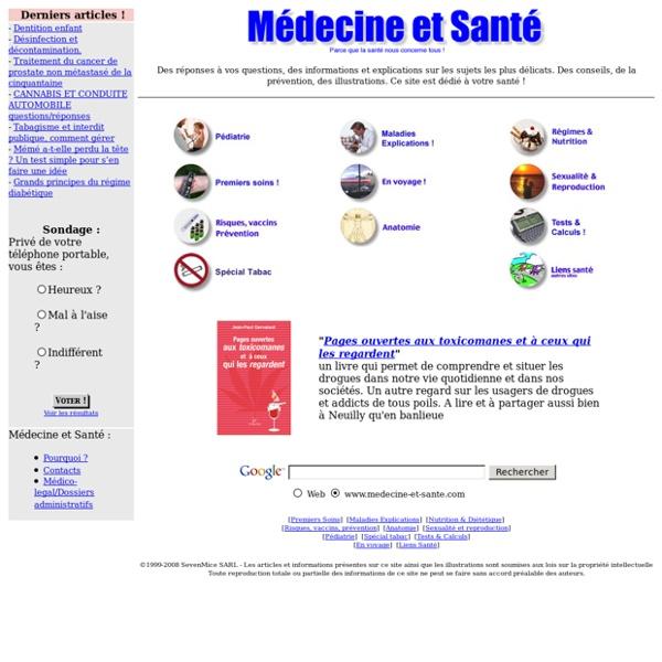 Médecine et santé - Prévention, Maladies, médicaments, Sexualité, vaccins, pédiatrie...