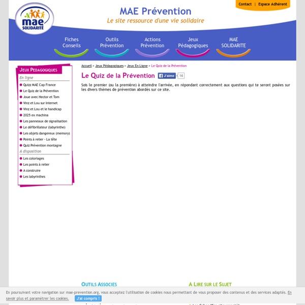 Réponds aux questions sur les divers thèmes de prévention dans ce quiz proposé par MAE SOLIDARITE
