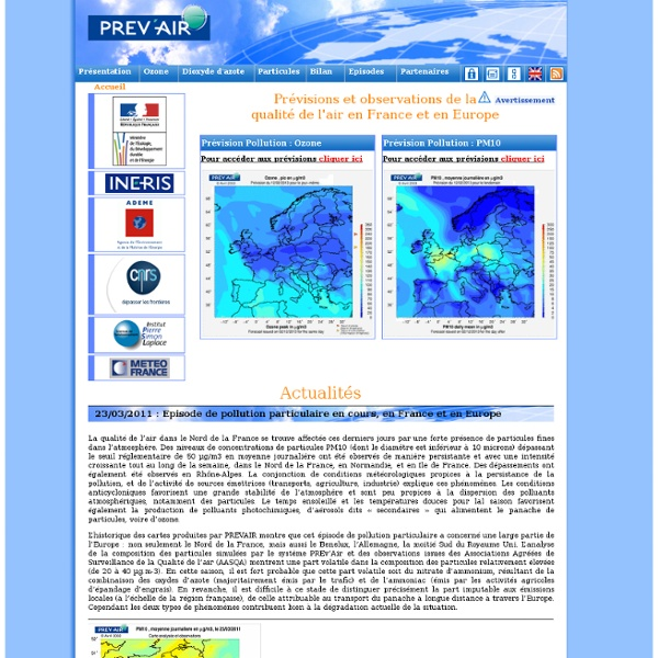 PREV'AIR : Prévisions et observations de la qualité de l'air en France et en Europe, Pollution : PREV'AIR