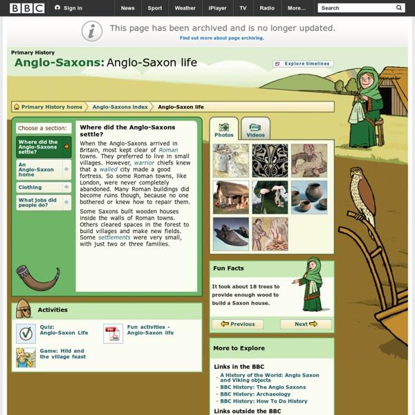 Primary History - Anglo-Saxons - Anglo-Saxon life