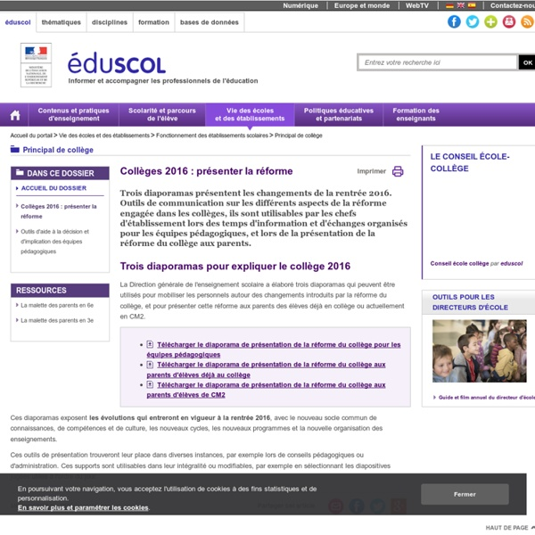 Collège - Collèges 2016 : présenter la réforme