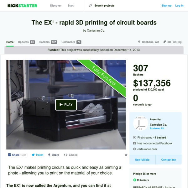 The EX¹ - rapid 3D printing of circuit boards by Cartesian Co.