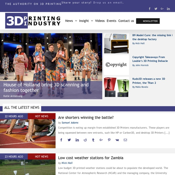 3D Printing Industry - 3D Printer News, Reports, Directory and Videos