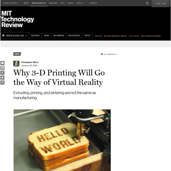 Why 3-D Printing Will Go the Way of Virtual Reality