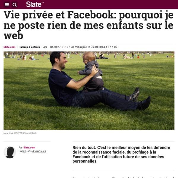 Vie privée et Facebook: pourquoi je ne poste rien de mes enfants sur le web