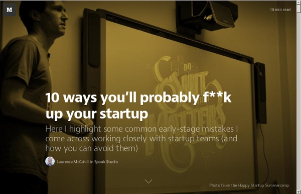 10 ways you'll probably f**k up your startup — Spook Studio