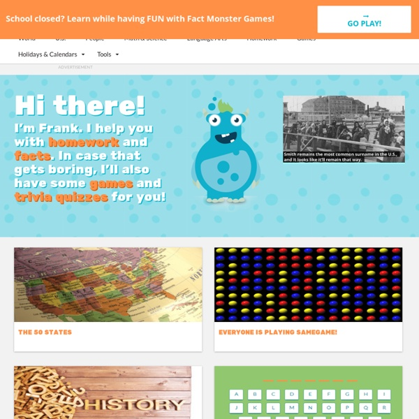 Fact Monster: Online Almanac, Dictionary, Encyclopedia, and Homework Help & FactMonster.com