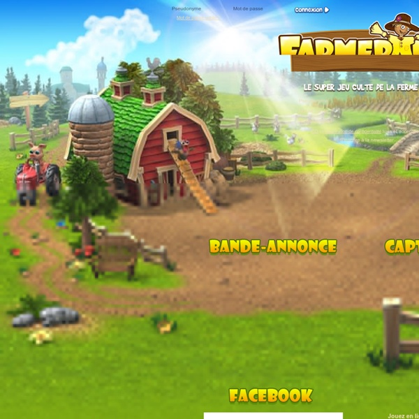 Farmerama: jeu en ligne, de super vacances à la ferme