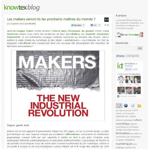 Les makers seront-ils les prochains maîtres du monde ?