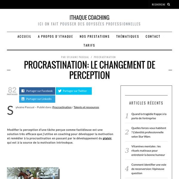 Procrastination: le changement de perception