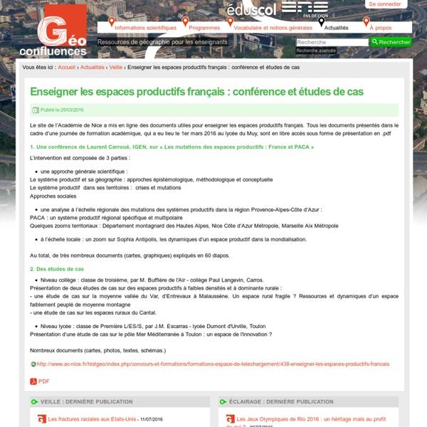 Enseigner les espaces productifs français : conférence et études de cas